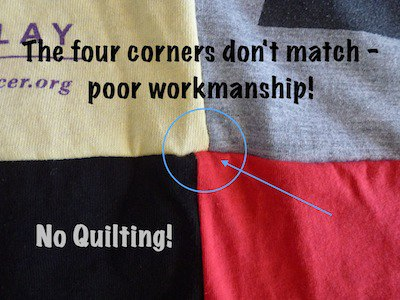 poor workmanship on a t-shirt blanket