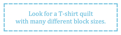 What to look for in a T-shirt quilt - different size blocks