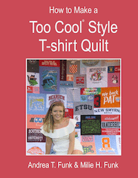 Book Cover How To Make a Too Cool T-shirt Quilt